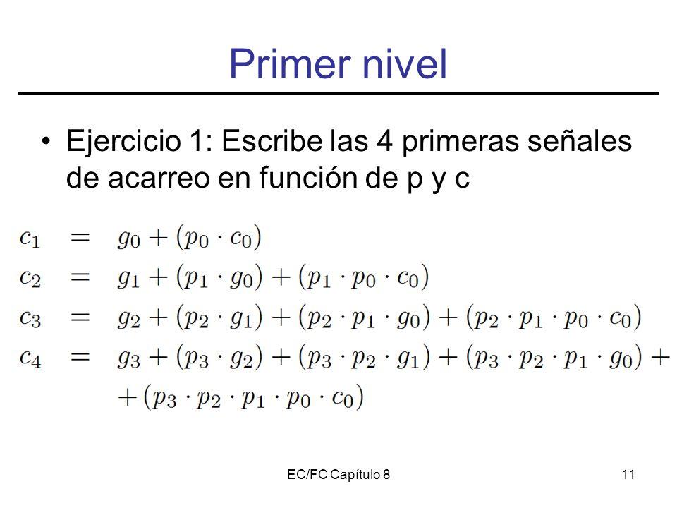EC/FC Capítulo 811 Primer nivel Ejercicio 1: Escribe las 4 primeras señales de acarreo en función de p y c
