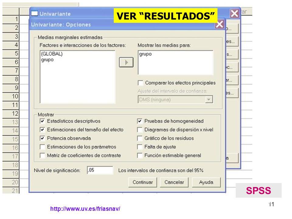 http://www.uv.es/friasnav/ 11 SPSS VER RESULTADOS