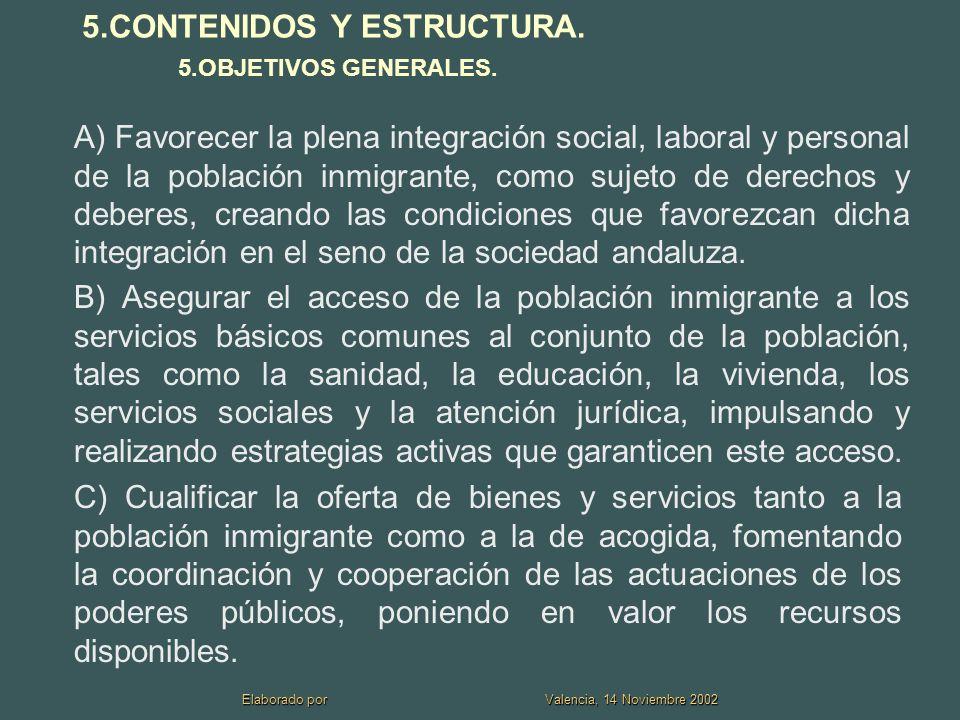 5.CONTENIDOS Y ESTRUCTURA.5.OBJETIVOS GENERALES.