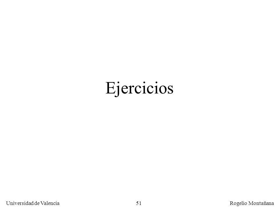 51 Universidad de Valencia Rogelio Montañana Ejercicios