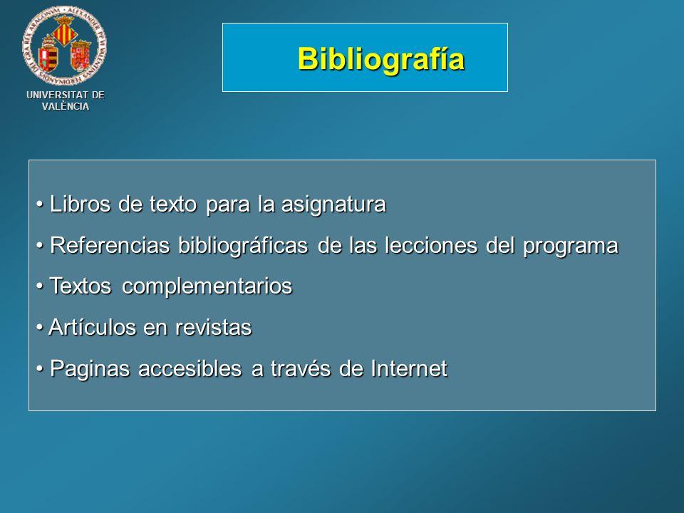 UNIVERSITAT DE VALÈNCIA Libros de texto para la asignatura Libros de texto para la asignatura Referencias bibliográficas de las lecciones del programa