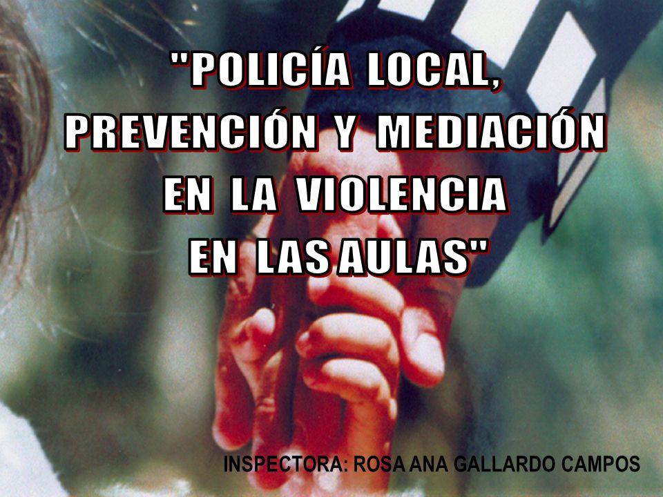 LA POLICÍA LOCAL, COMO ENTIDAD PARTICIPANTE EN LA VIDA ACTIVA DE LA LOCALIDAD, PRETENDE QUE LA SOCIEDAD ABANDONE LA IMAGEN DE UNA POLICÍA REPRESORA Y SANCIONADORA; QUE DESPIERTE RESPETO Y CONFIANZA, Y QUE PROVOQUE PROTECCIÓN, SEGURIDAD, SIMPATÍA, FAMILIARIDAD.....
