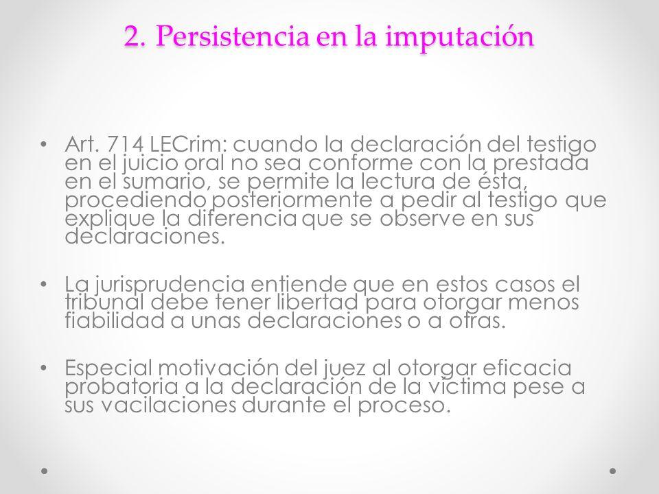 2.Persistencia en la imputación Art.