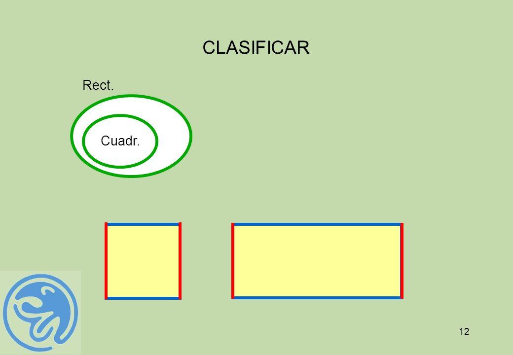 12 CLASIFICAR Cuadr. Rect.