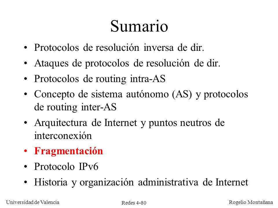 Redes 4-80 Universidad de Valencia Rogelio Montañana Sumario Protocolos de resolución inversa de dir. Ataques de protocolos de resolución de dir. Prot