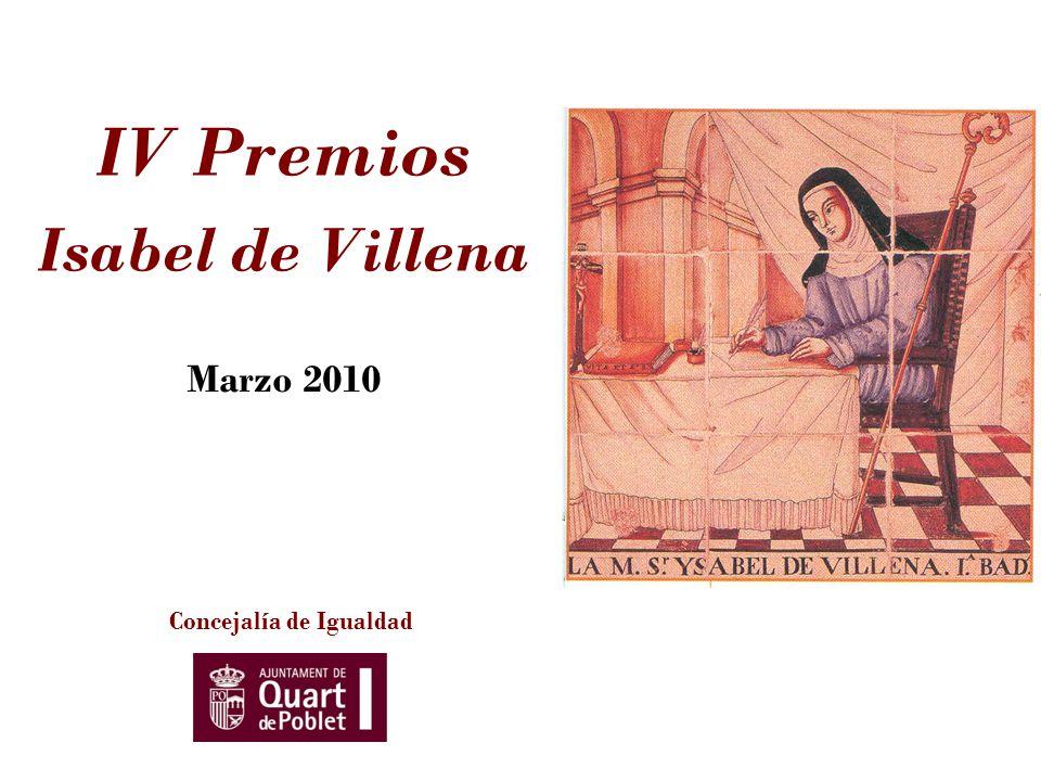 IV Premios Isabel de Villena Concejalía de Igualdad Marzo 2010