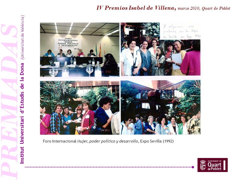 PREMIADAS Estudi de les Dones (1996) Institut Universitari dEstudis de la Dona (Universitat de València) IV Premios Isabel de Villena, marzo 2010, Quart de Poblet