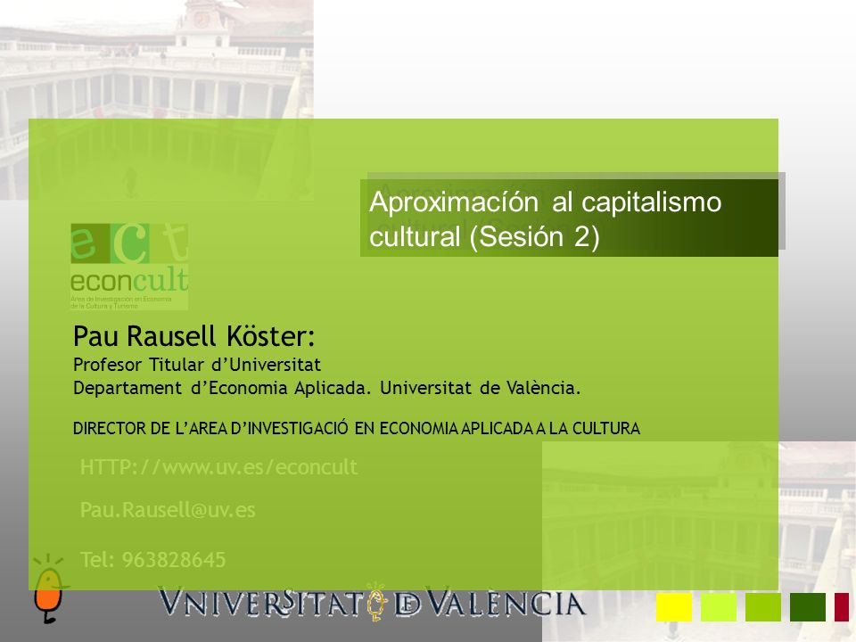 Sesión 2 Política cultural.La dimensión económica de la cultura.