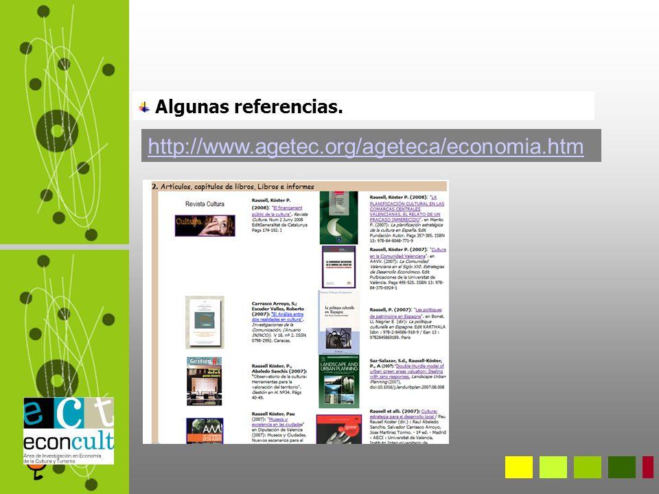 Algunas referencias. http://www.agetec.org/ageteca/economia.htm