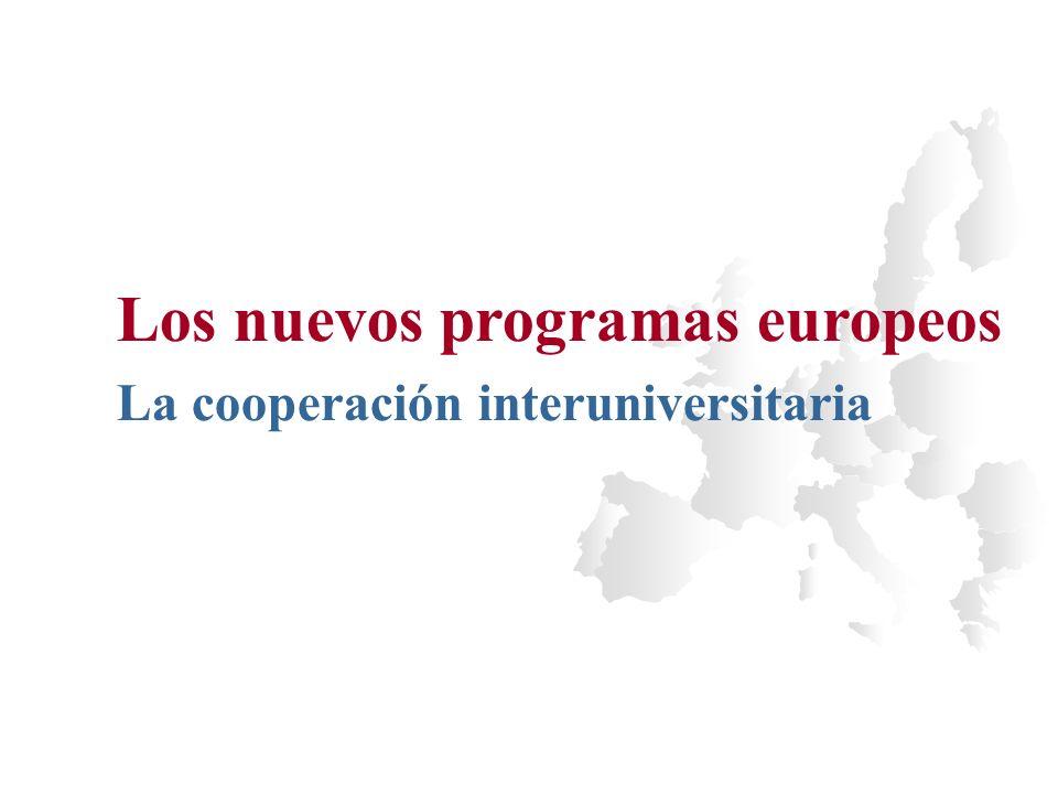 Los nuevos programas europeos La cooperación interuniversitaria