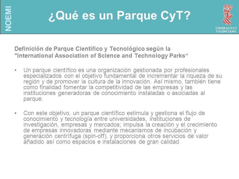 NOEMI Generalitat Valenciana ¿Qué es un Parque CyT.