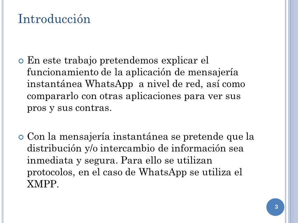 4 ¿Qué es WhatsApp.WhatsApp messenger Inc., fue fundada por Jan Koronado y por Brian Acton.
