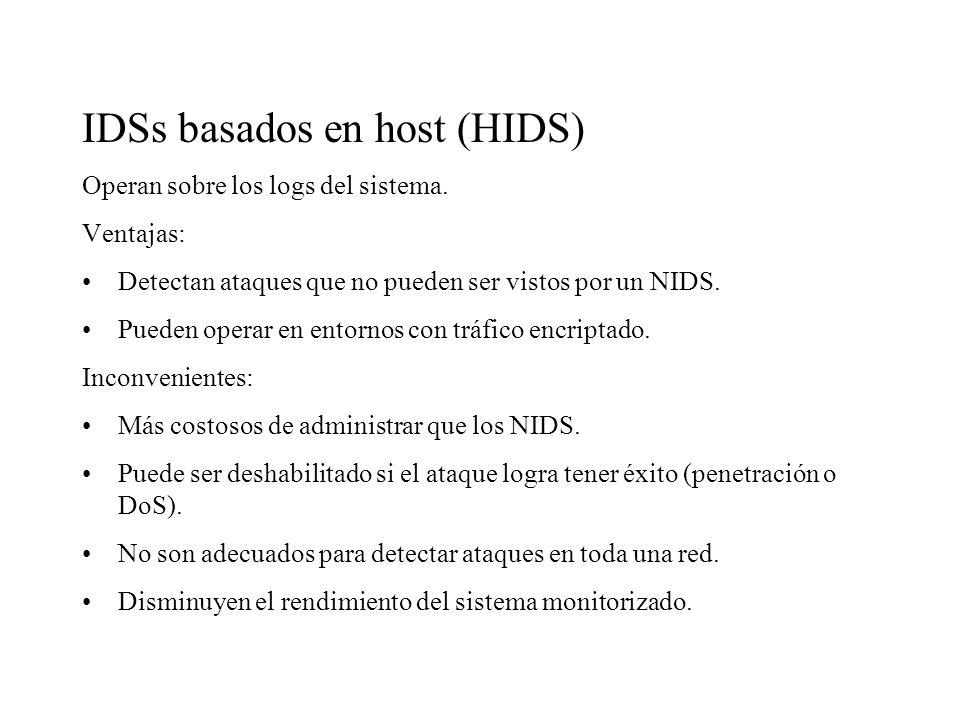 Fuentes de información IDSs basados en red (NIDS) Monitorizan el tráfico de red que afecta a múltiples hosts. Ventajas: Un IDS bien localizado puede m
