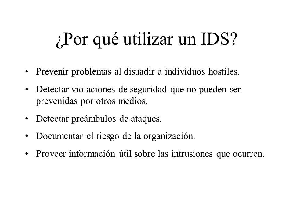 ¿Qué es un IDS? Un Sistema de Detección de Intrusos o IDS es una herramienta de seguridad encargada de monitorizar los eventos que ocurren en un siste