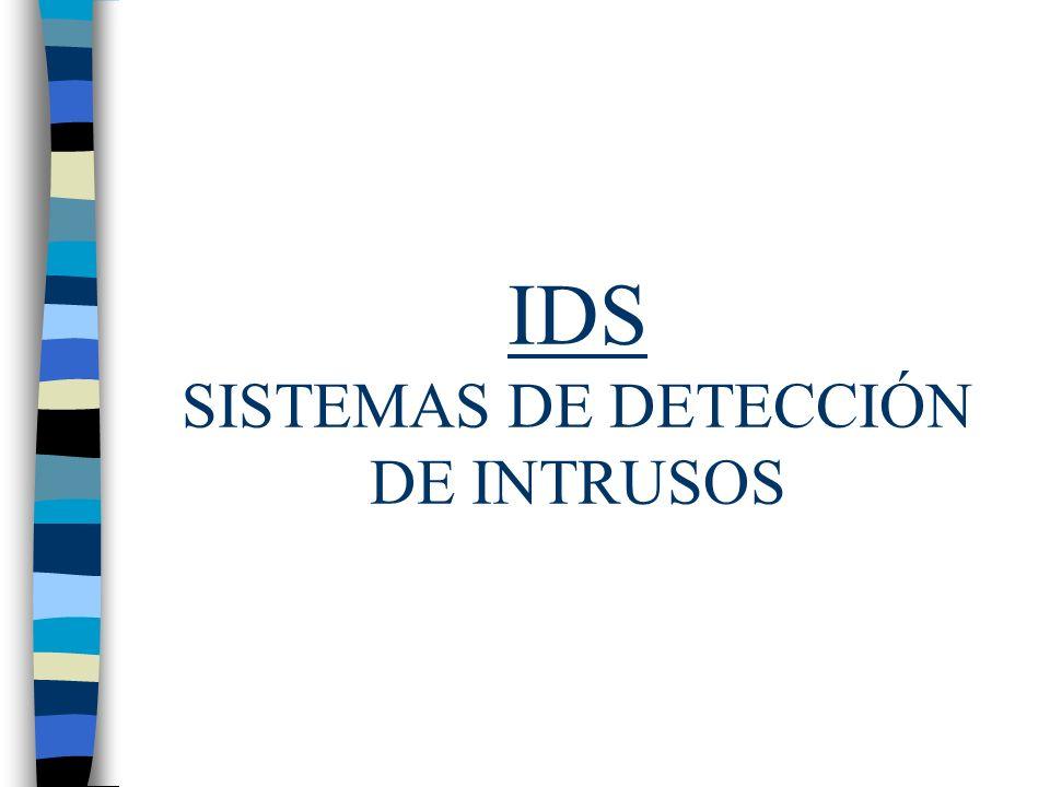 3/05/02 Sistemas de Detección de Intrusos 12 HIDS: Ventajas n Potente: registra comandos, ficheros abiertos, modificaciones importantes,...