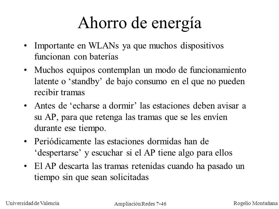 Universidad de Valencia Rogelio Montañana Ampliación Redes 7-47 Rendimiento El rendimiento real suele ser el 50-60% de la velocidad nominal.