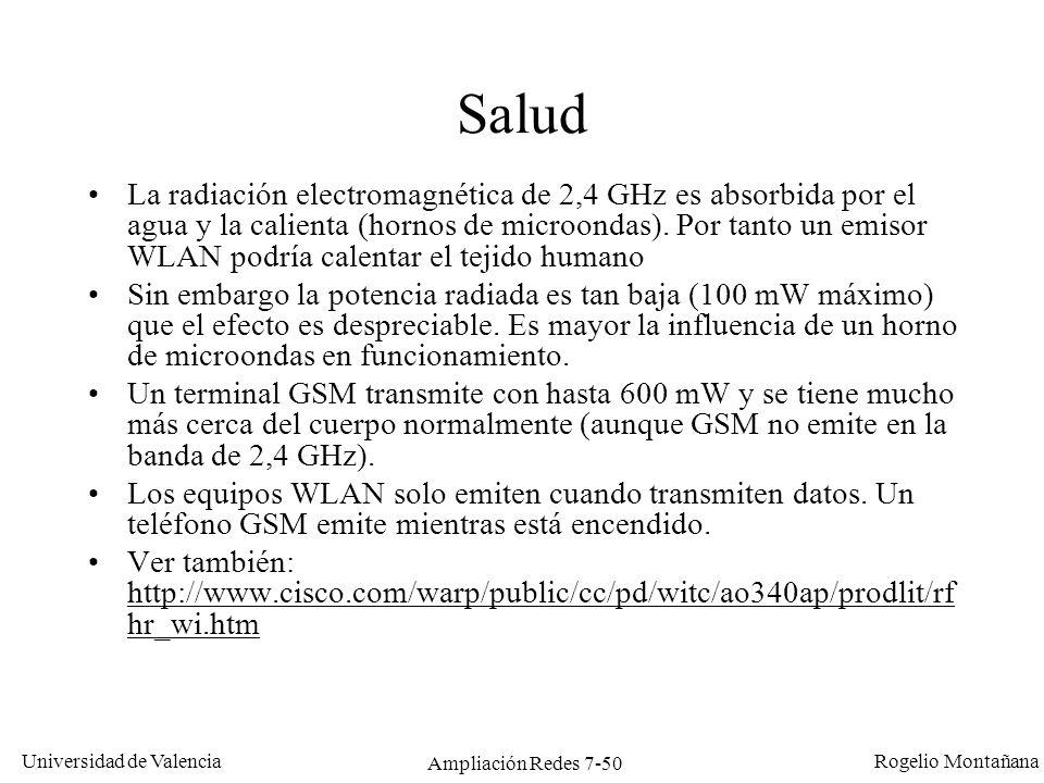 Universidad de Valencia Rogelio Montañana Ampliación Redes 7-51 LANs Inalámbricas Comparación tecnologías inalámbricas móviles, historia y Modelo de Referencia Nivel físico Nivel MAC Ejemplos de aplicación Puentes inalámbricos Bluetooth (IEEE 802.15)