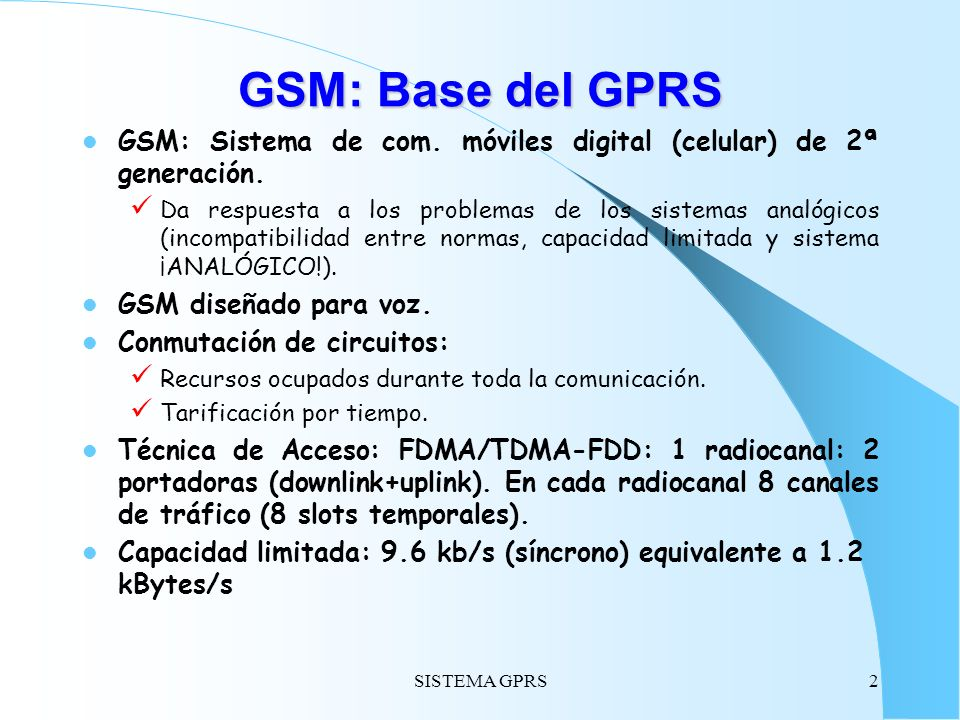 SISTEMA GPRS23 Multiplexado de Canales Lógicos Indicadores: Temporary Flow Identy (TFI) Temporary Block Flow (TBF) Uplink State Flag (USF)