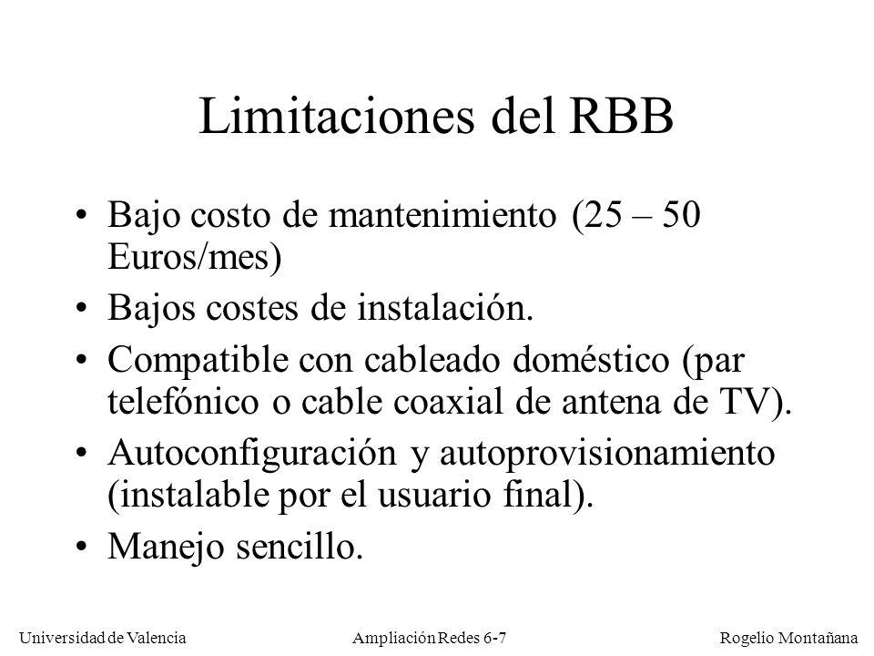 Universidad de Valencia Rogelio Montañana Ampliación Redes 6-38 Transmisión de datos en CATV Sentido descendente (ida): datos modulados en portadora analógica de un canal de televisión de 6 MHz (NTSC) u 8 MHz (PAL) Para el retorno: –Redes HFC (bidireccionales): zona de bajas frecuencias (no usada normalmente en CATV).