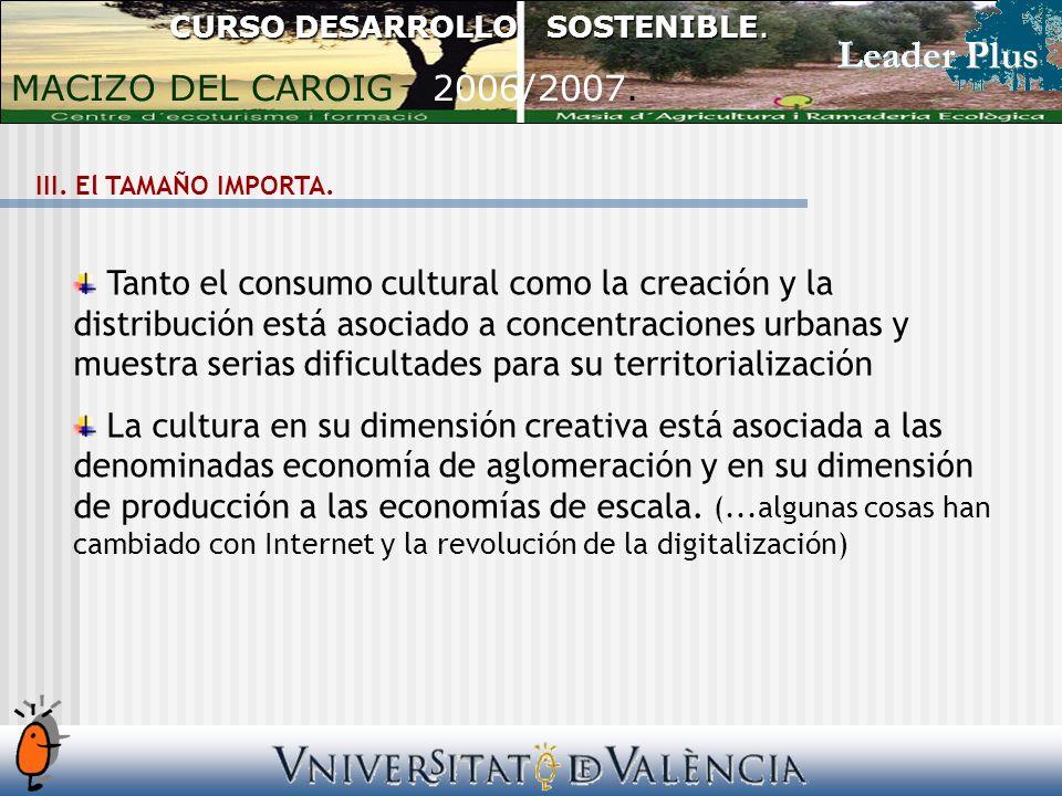III. El TAMAÑO IMPORTA.