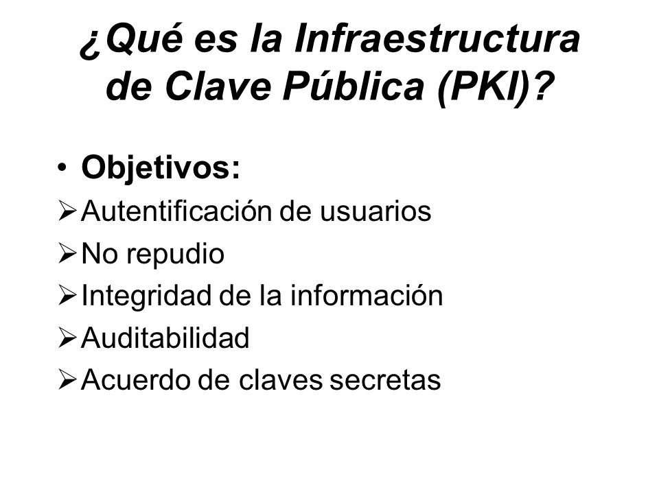 ¿Qué es la Infraestructura de Clave Pública (PKI).