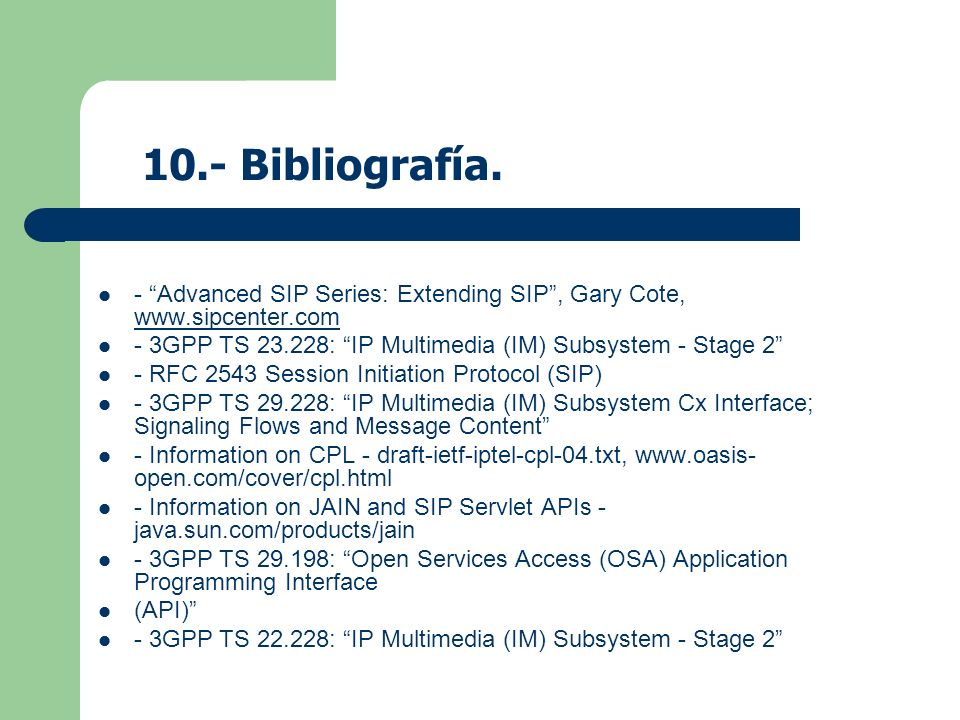 - Advanced SIP Series: Extending SIP, Gary Cote, www.sipcenter.com www.sipcenter.com - 3GPP TS 23.228: IP Multimedia (IM) Subsystem - Stage 2 - RFC 25
