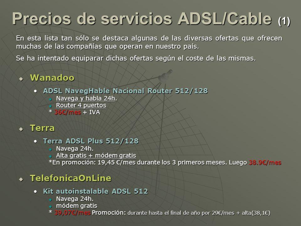 Wanadoo Wanadoo ADSL NavegHable Nacional Router 512/128ADSL NavegHable Nacional Router 512/128 Navega y habla 24h. Navega y habla 24h. Router 4 puerto
