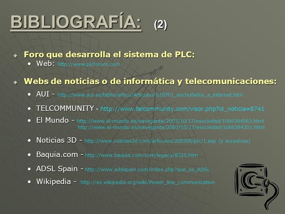 Foro que desarrolla el sistema de PLC: Foro que desarrolla el sistema de PLC: Web:Web: http://www.plcforum.com Webs de noticias o de informática y tel