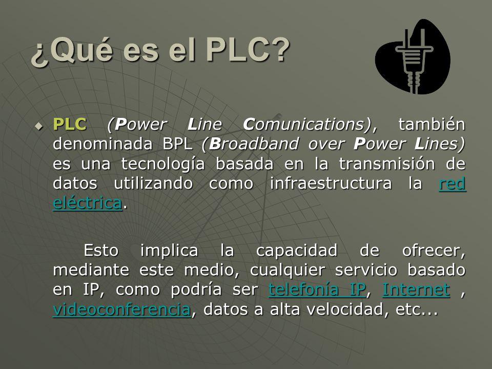 Tipos de PLC: PLOC (Power Line Outdoors Telecoms) PLOC (Power Line Outdoors Telecoms) Comunicación entre la subestación eléctrica y la red doméstica (electro-modem).