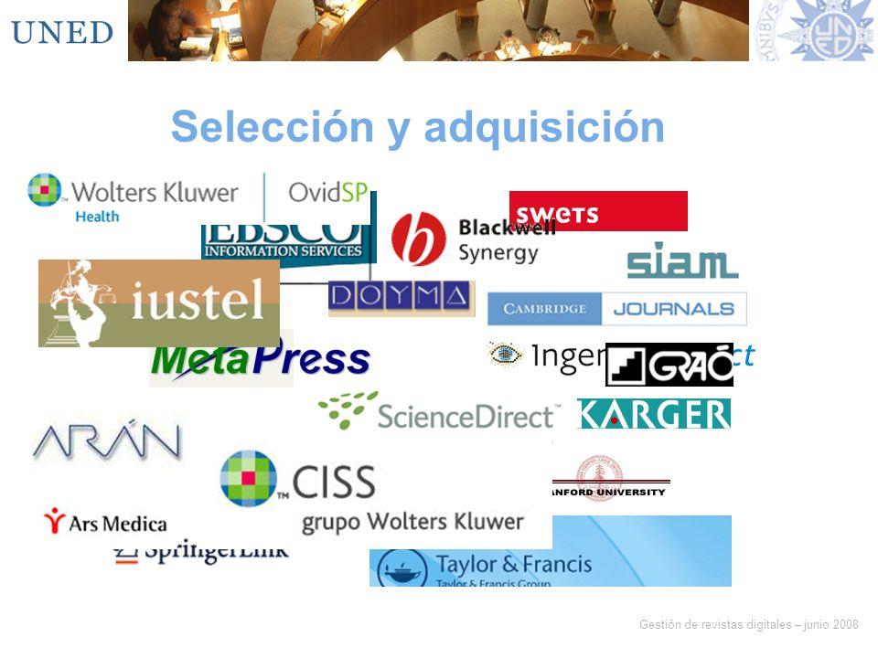 Gestión de revistas digitales – junio 2008 Selección y adquisición