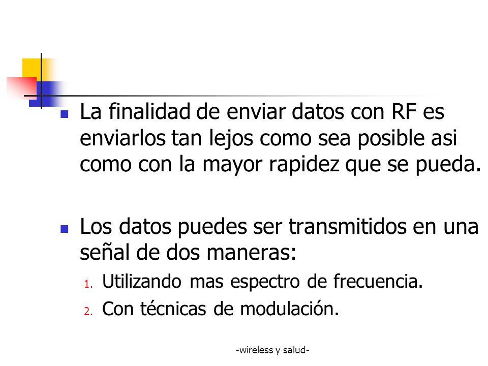 -wireless y salud- MAS INFORMACION EQUIVALE A MAYOR FRECUENCIA DE ESPECTRO USADA