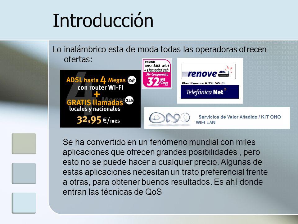 Introducción Lo inalámbrico esta de moda todas las operadoras ofrecen ofertas: Se ha convertido en un fenómeno mundial con miles aplicaciones que ofre