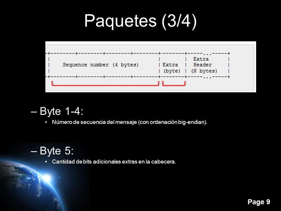 Page 9 Paquetes (3/4) –Byte 1-4: Número de secuencia del mensaje (con ordenación big-endian).