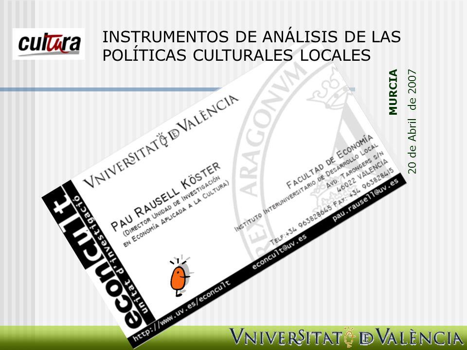 II.LOS ARGUMENTOS TRADICIONALES PARA LA LEGITIMACIÓN DE LAS POLÍTICAS CULTURALES.