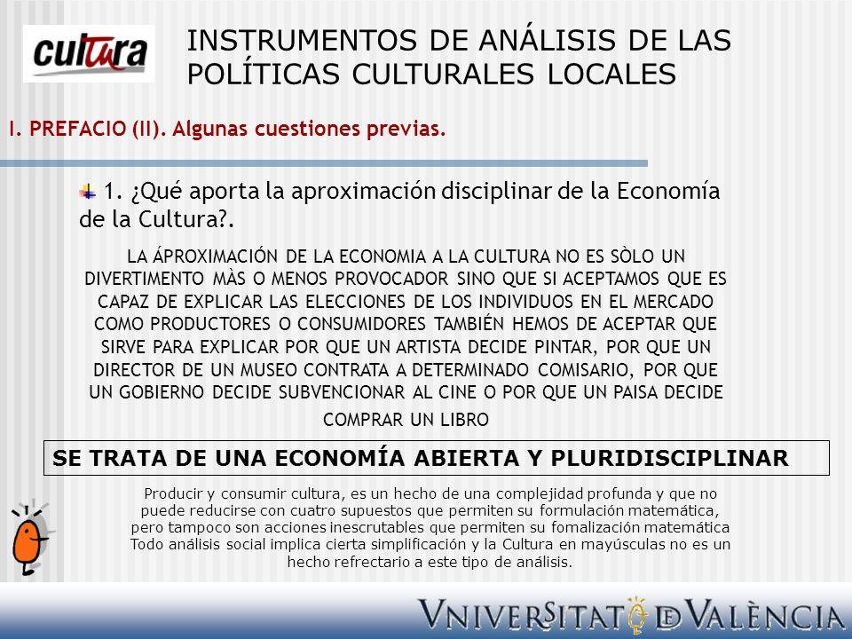IV.ALGUNAS CONSIDERACIÓNES SOBRE EL CONSUMO CULTURAL.