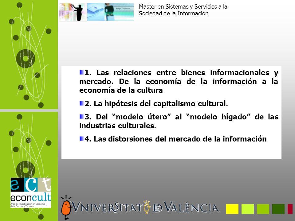 Las relaciones entre los bienes informacionales y el mercado Definición.