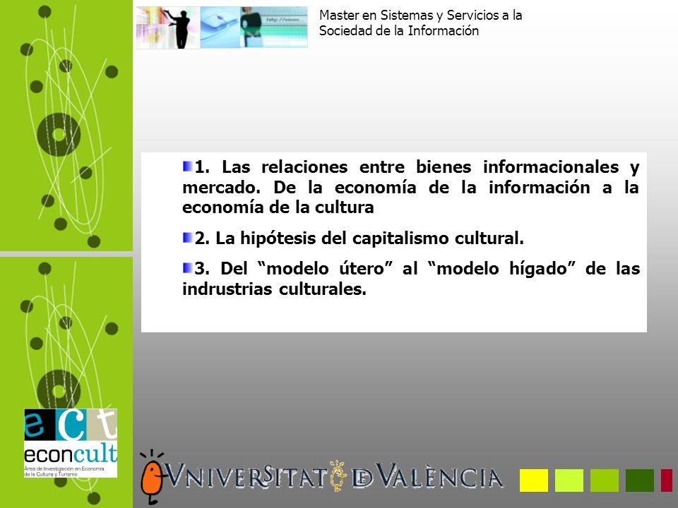 1. Las relaciones entre bienes informacionales y mercado.