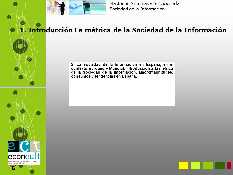 Master en Sistemas y Servicios a la Sociedad de la Información 1.