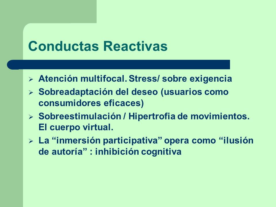 Conductas Reactivas Atención multifocal.