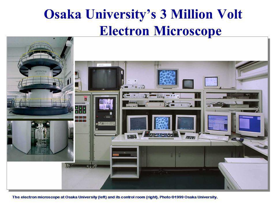 Osaka Universitys 3 Million Volt Electron Microscope The electron microscope at Osaka University (left) and its control room (right). Photo ©1999 Osak