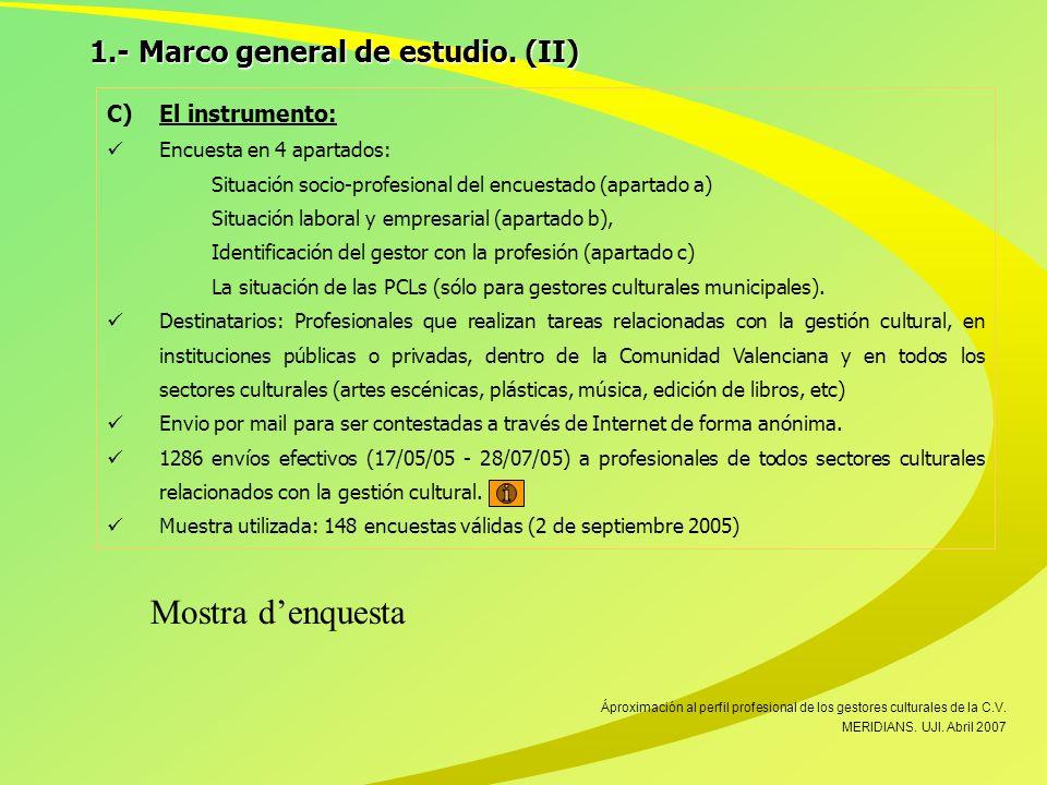 1.- Marco general de estudio.