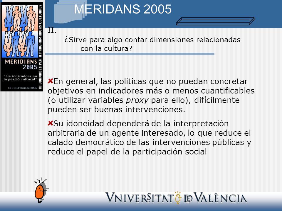 MERIDANS 2005 II. ¿ Sirve para algo contar dimensiones relacionadas con la cultura.