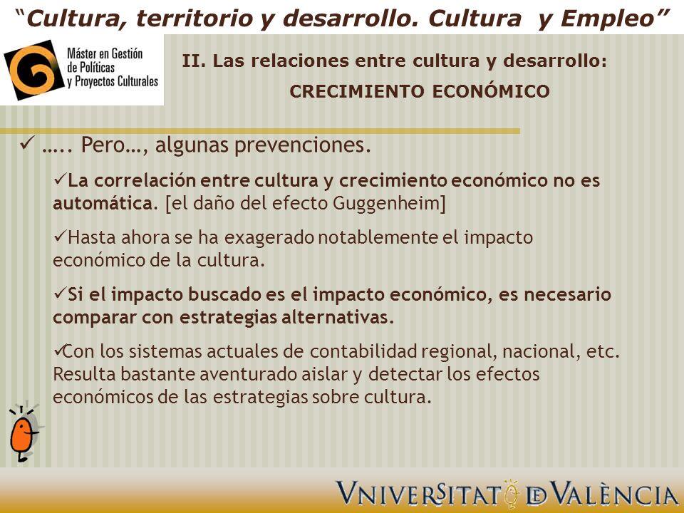 Cultura, territorio y desarrollo. Cultura y Empleo …..