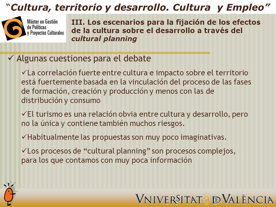 Cultura, territorio y desarrollo. Cultura y Empleo III.