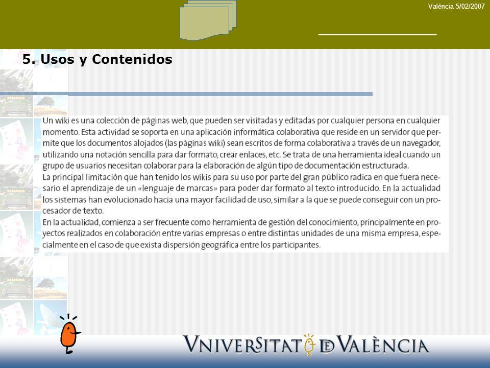 València 5/02/2007 5. Usos y Contenidos