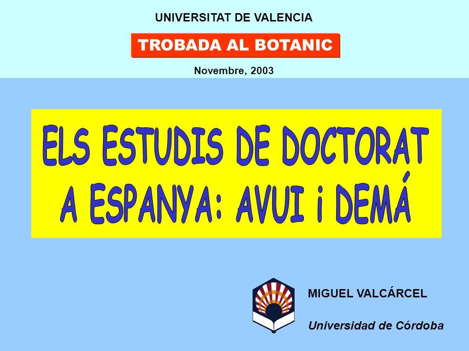MIGUEL VALCÁRCEL Universidad de Córdoba TROBADA AL BOTANIC UNIVERSITAT DE VALENCIA Novembre, 2003