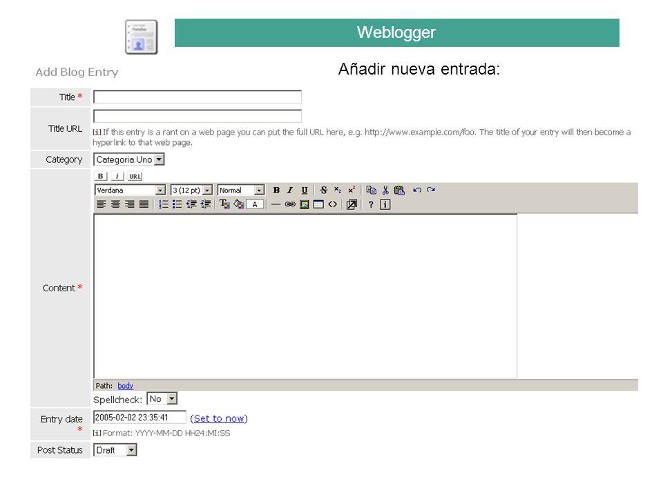 Añadir nueva entrada: Weblogger