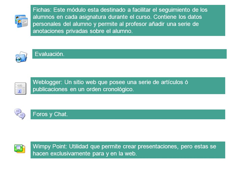 Fichas: Este módulo esta destinado a facilitar el seguimiento de los alumnos en cada asignatura durante el curso. Contiene los datos personales del al