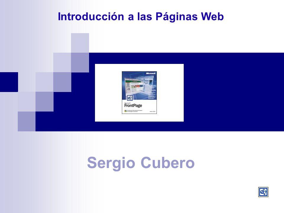 Sergio Cubero Introducción a las Páginas Web