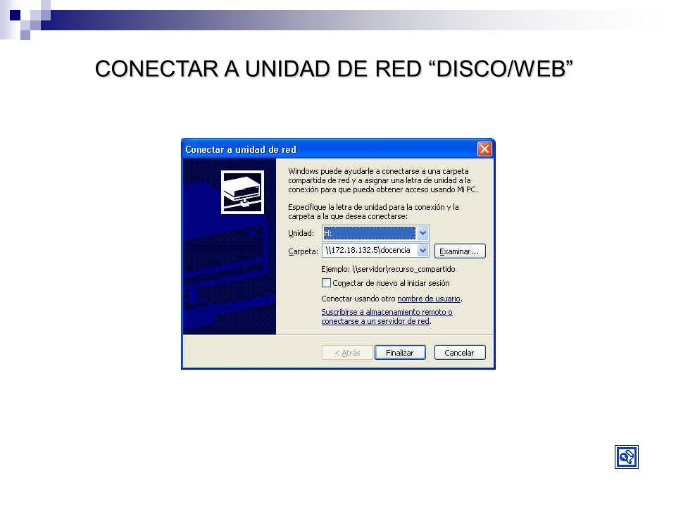 CONECTAR A UNIDAD DE RED DISCO/WEB